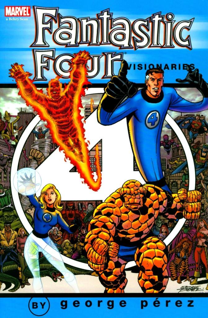 Fantastic Four Visionaries: George Pérez Vol. 1