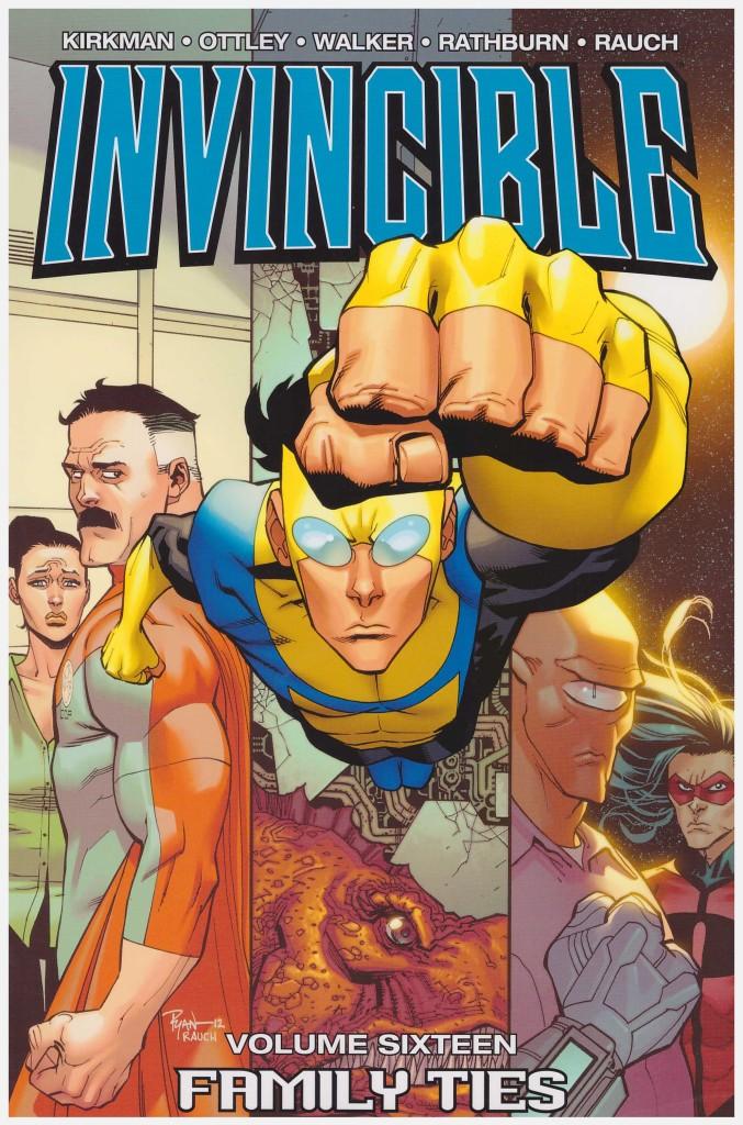 Invincible Volume Sixteen: Family Ties