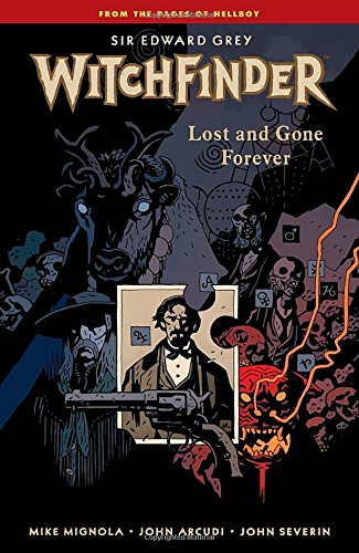 Witchfinder: Lost and Gone Forever