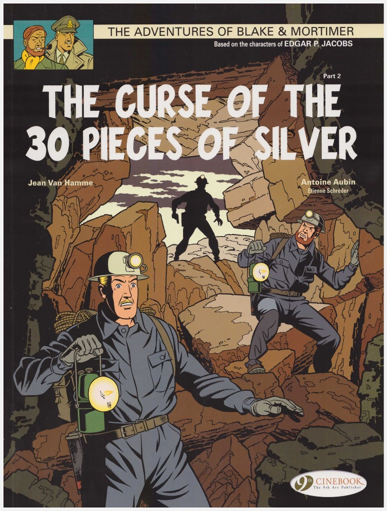 The Adventures of Blake & Mortimer: The Curse of the 30 Pieces of Silver part 2