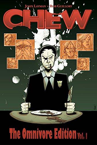 Chew: Omnivore Edition Volume One