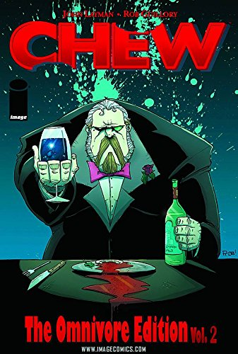 Chew Omnivore Edition Volume Two