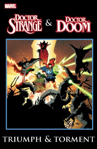 Doctor Strange and Doctor Doom: Triumph and Torment