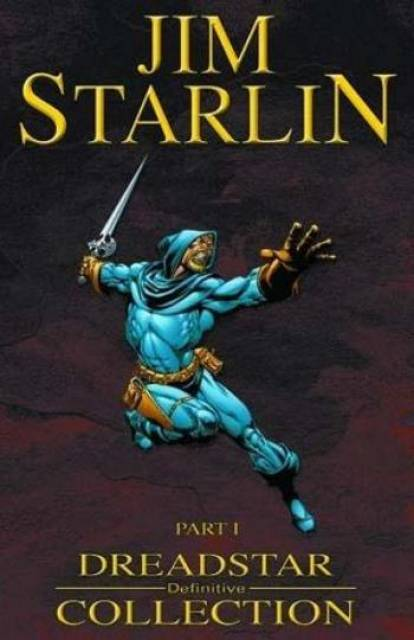 Dreadstar Definitive Collection: Part I