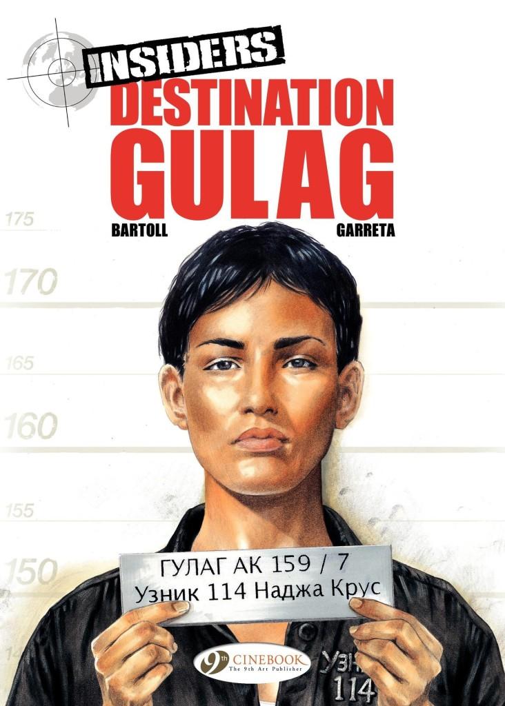 Insiders: Destination Gulag