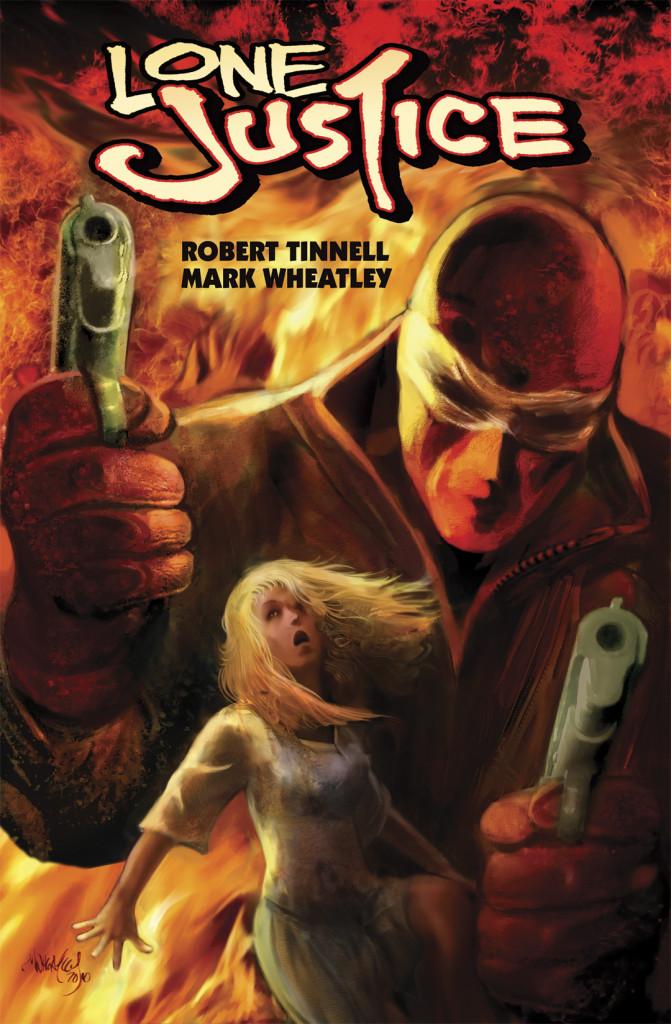 Lone Justice Volume 1: Crash!