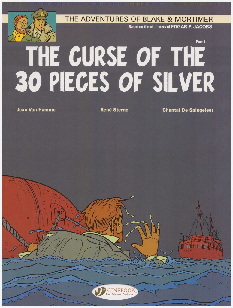 The Adventures of Blake & Mortimer: The Curse of the 30 Pieces of Silver part 1