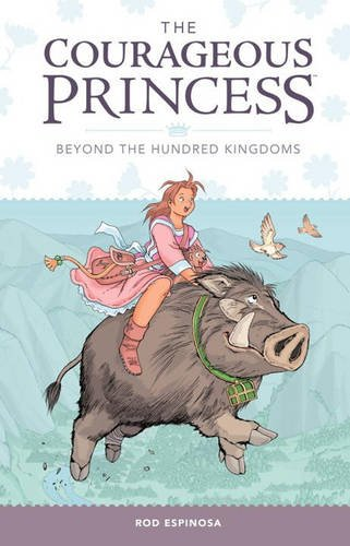 The Courageous Princess: Beyond the Hundred Kingdoms