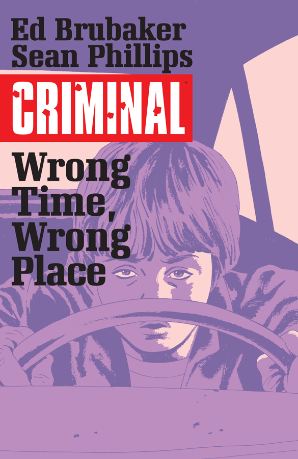 Criminal: Wrong Time, Wrong Place