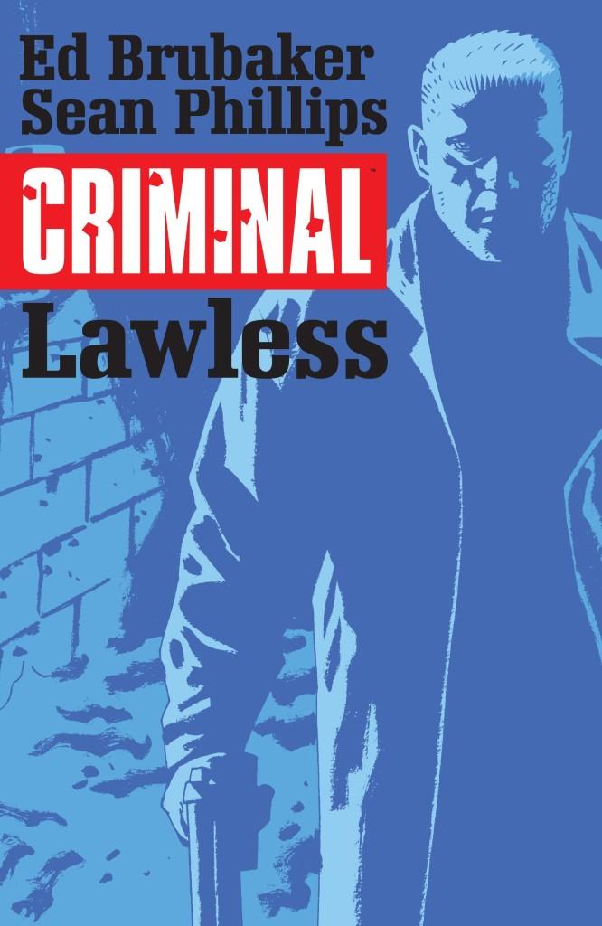 Criminal: Lawless