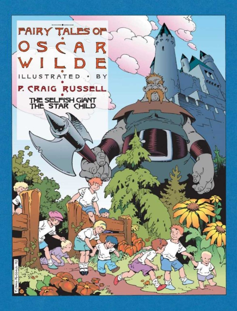 Fairy Tales of Oscar Wilde: The Selfish Giant & The Star Child