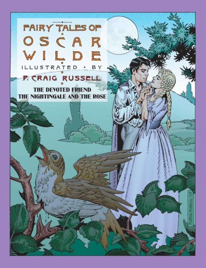 Fairy Tales of Oscar Wilde: The Devoted Friend & The Nightingale and the Rose