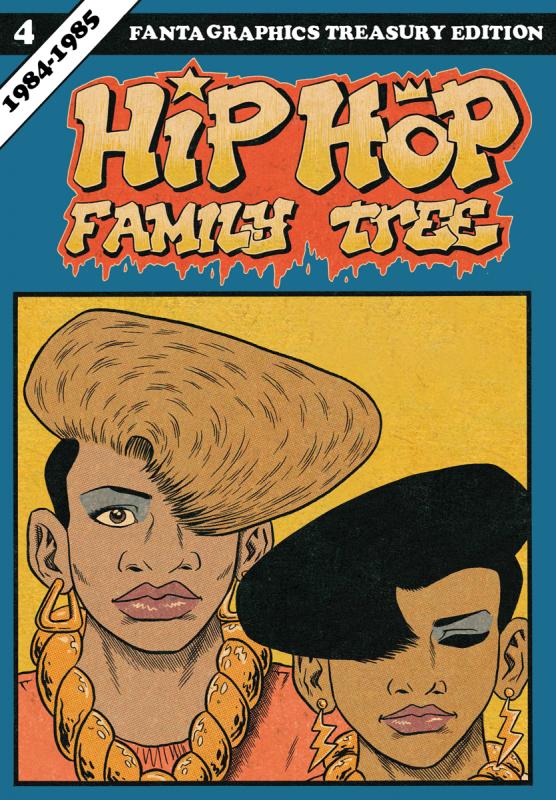 Hip Hop Family Tree Volume 4: 1984-1985