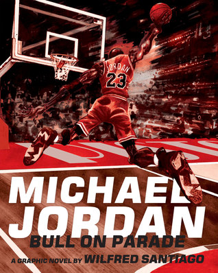 Michael Jordan: Bull on Parade