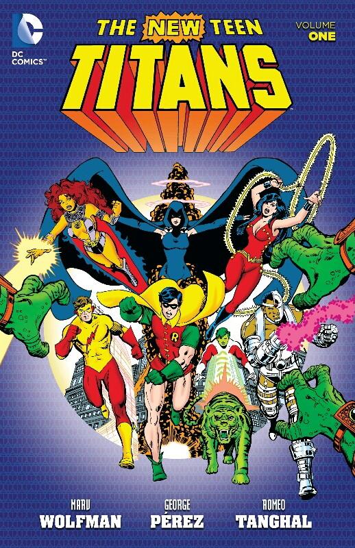 The New Teen Titans Volume 1