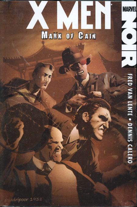 Marvel Noir: X-Men – The Mark of Cain
