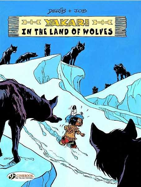 Yakari in the Land of the Wolves