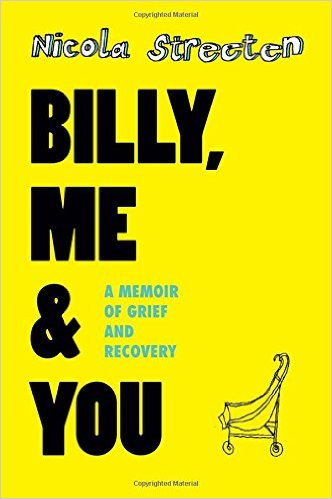 Billy, Me and You: A Memoir of Grief and Recovery