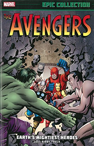 Marvel Epic Collection: The Avengers – Earth's Mightiest Heroes