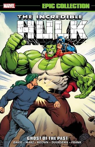 Marvel Epic Collection: The Incredible Hulk – Ghost of the Past