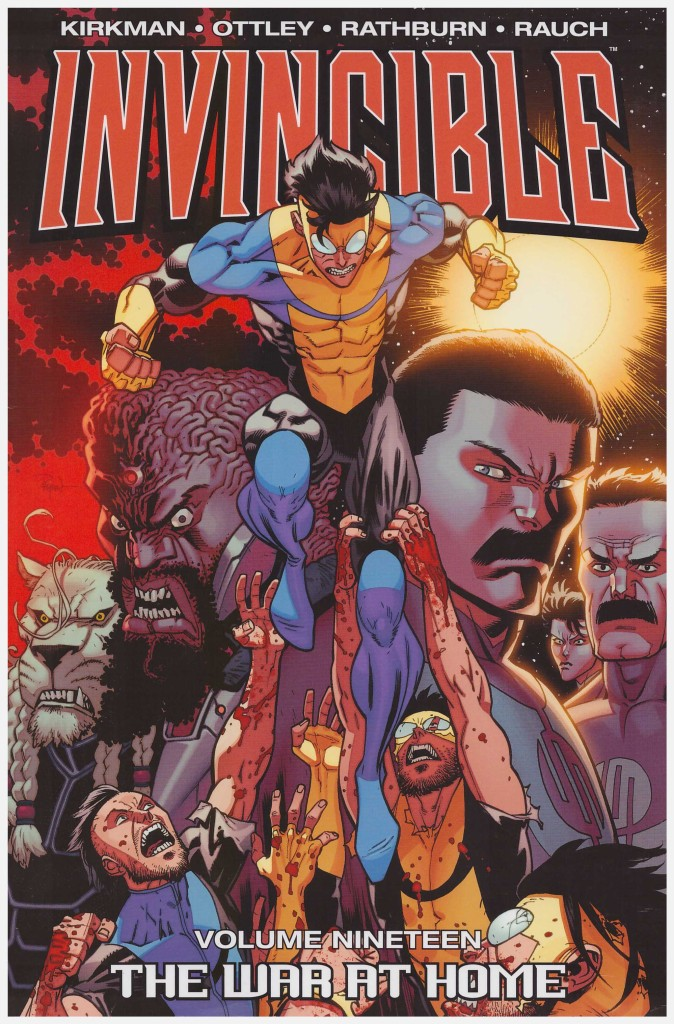 Invincible Volume Nineteen: The War at Home