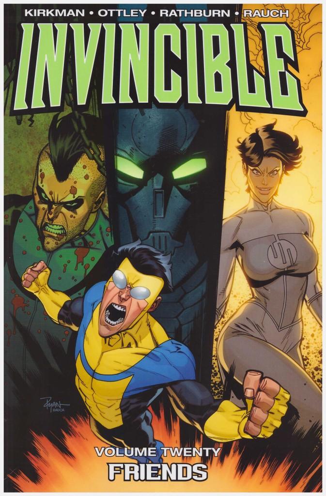 Invincible Volume Twenty: Friends
