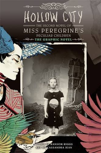 Miss Peregrine's School: Hollow City