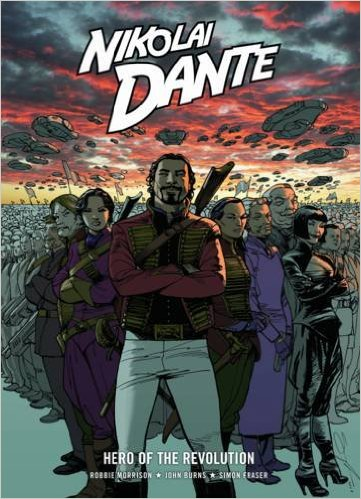 Nikolai Dante: Hero of the Revolution