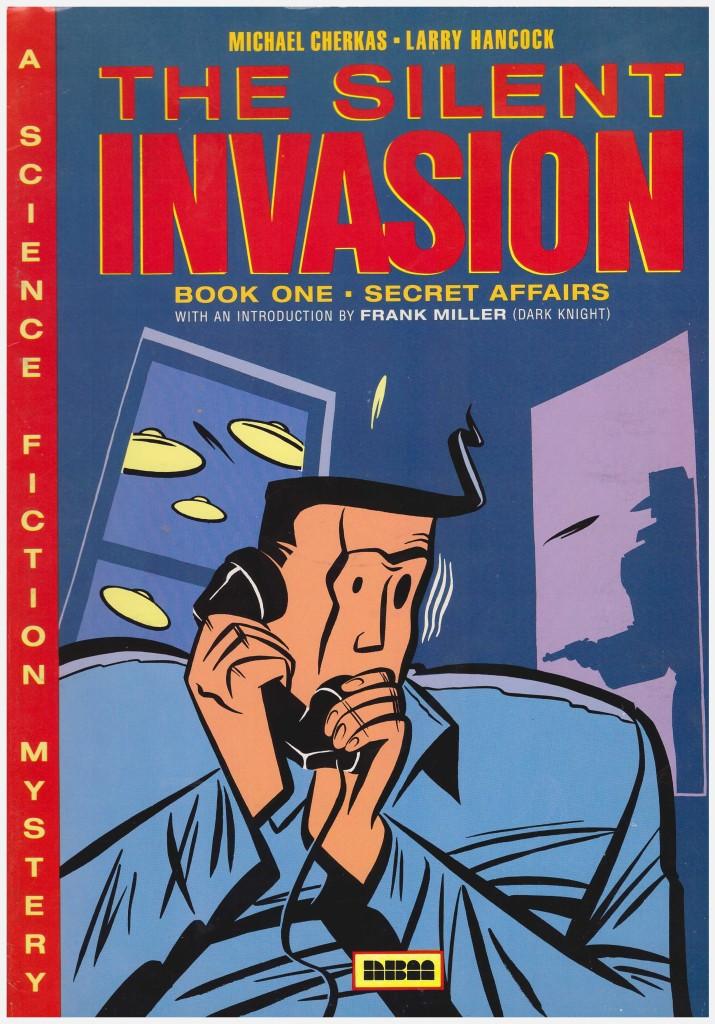 The Silent Invasion Book One: Secret Affairs