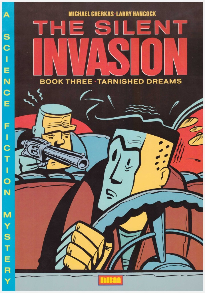 The Silent Invasion Book Three: Tarnished Dreams