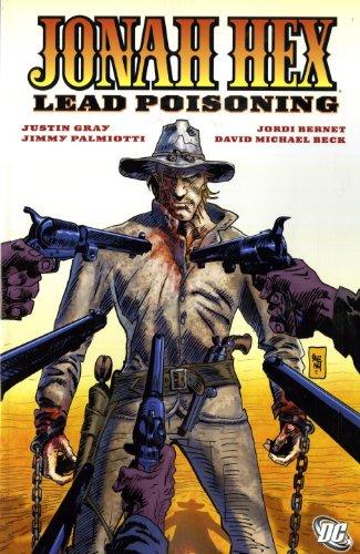 Jonah Hex: Lead Poisoning