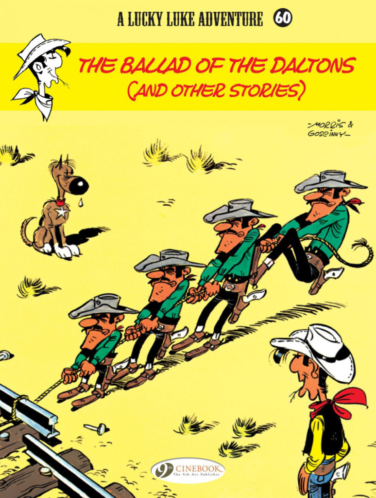 Lucky Luke: The Ballad of the Daltons (and Other Stories)