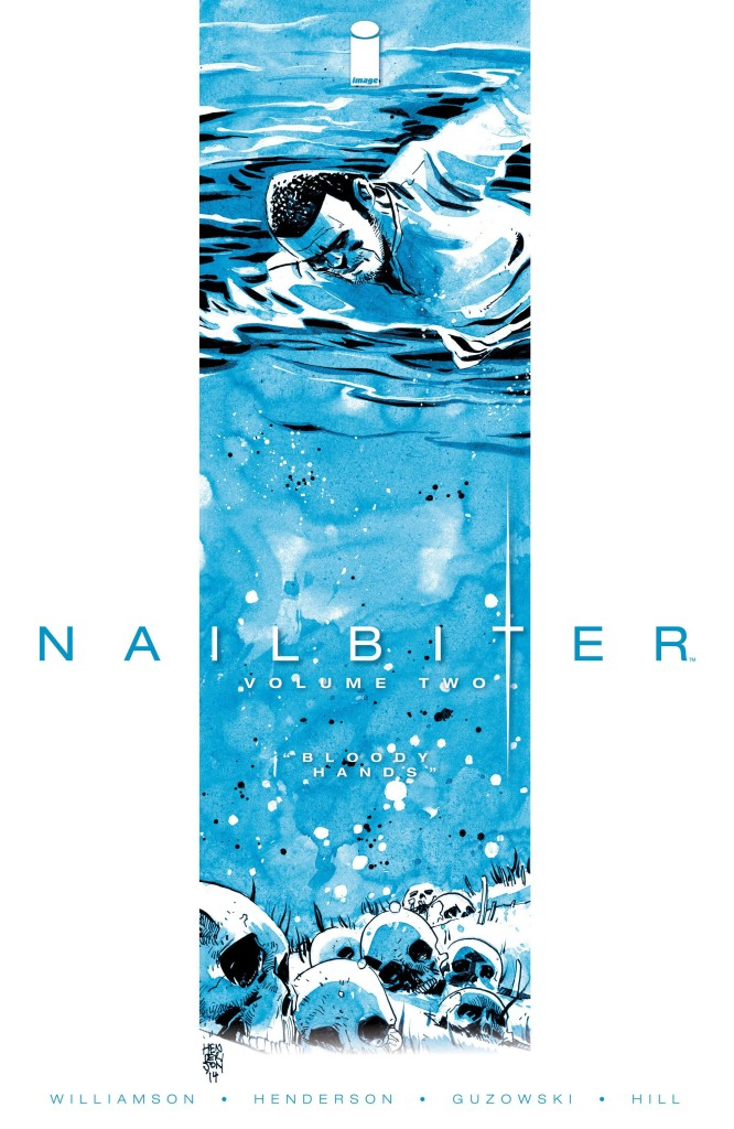 Nailbiter Volume Two: Bloody Hands