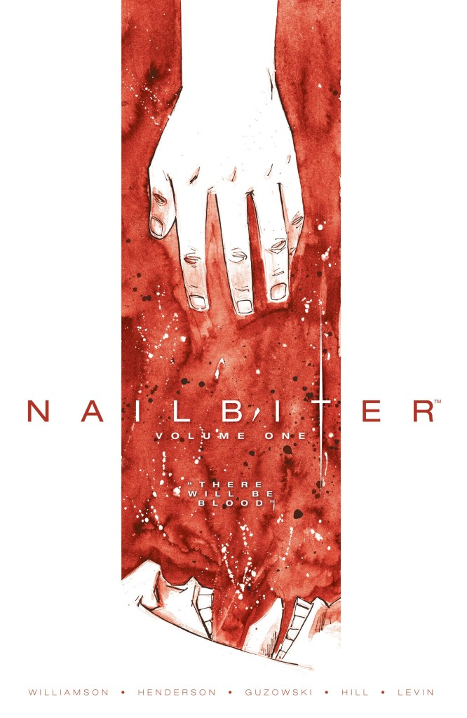 Nailbiter Volume One: There Will Be Blood