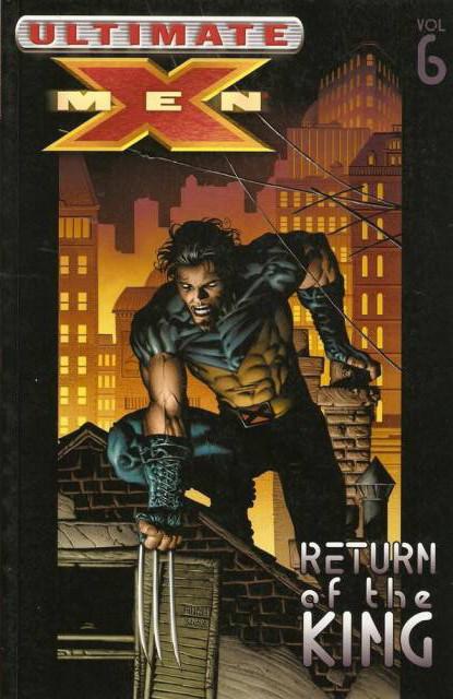Ultimate X-Men: Return of the King
