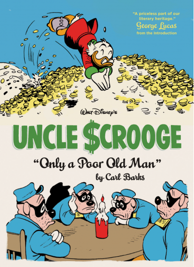 Uncle Scrooge by Carl Barks: Only a Poor Old Man