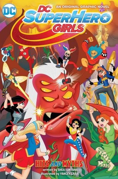 DC Superhero Girls: Hits and Myths