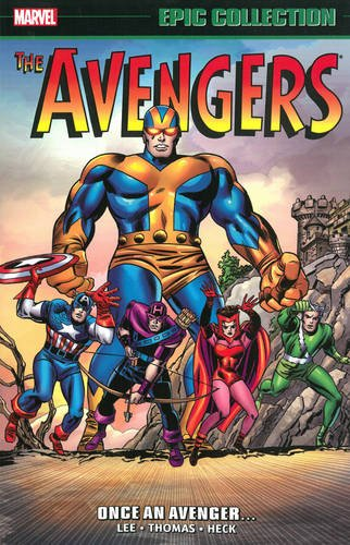 Marvel Epic Collection: Avengers – Once An Avenger