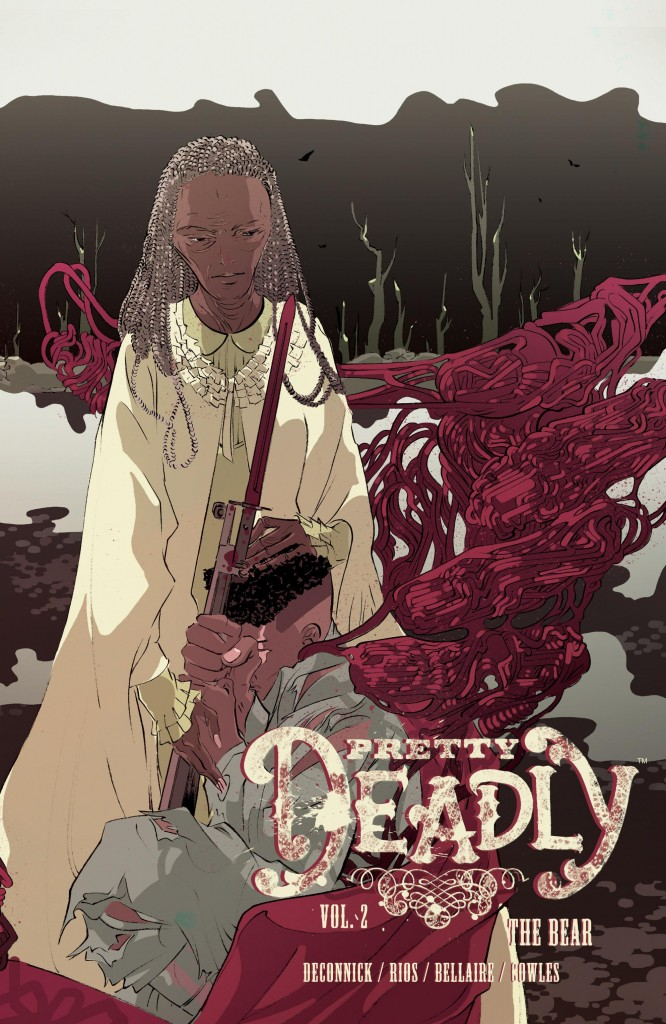 Pretty Deadly: The Bear