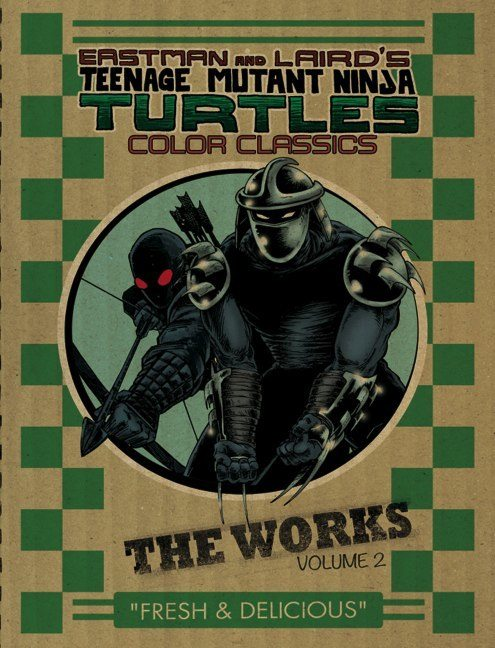 Eastman and Laird's Teenage Mutant Ninja Turtles: Ultimate Black & White Collection/The Works Vol. 2