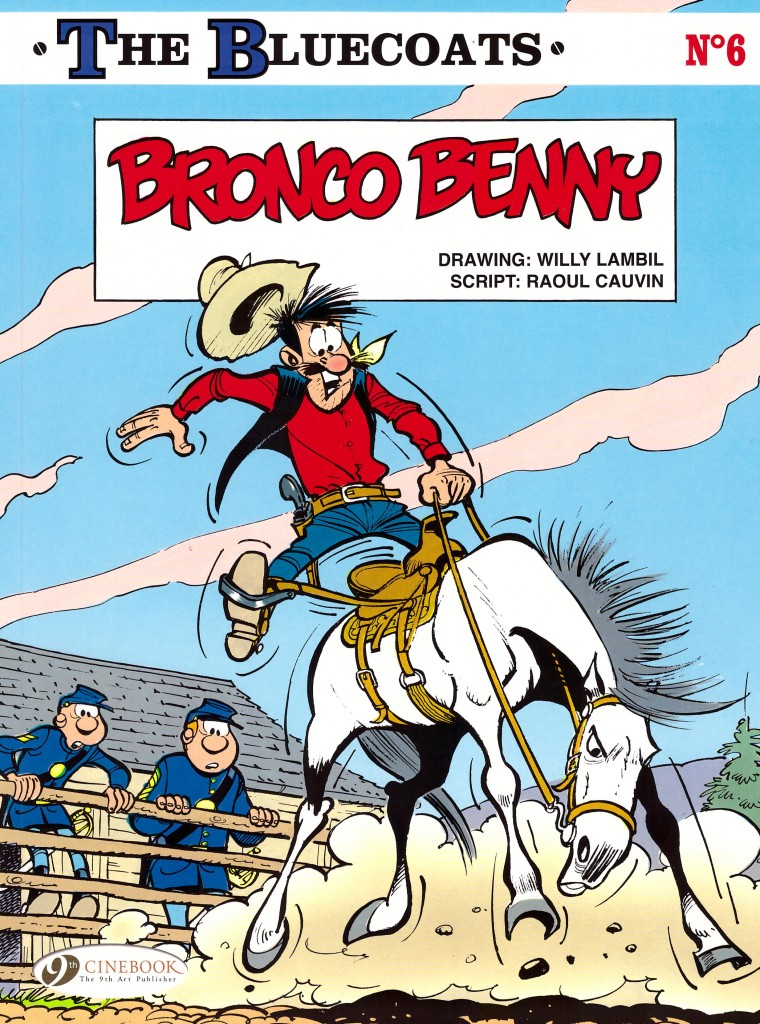 The Bluecoats: Bronco Benny