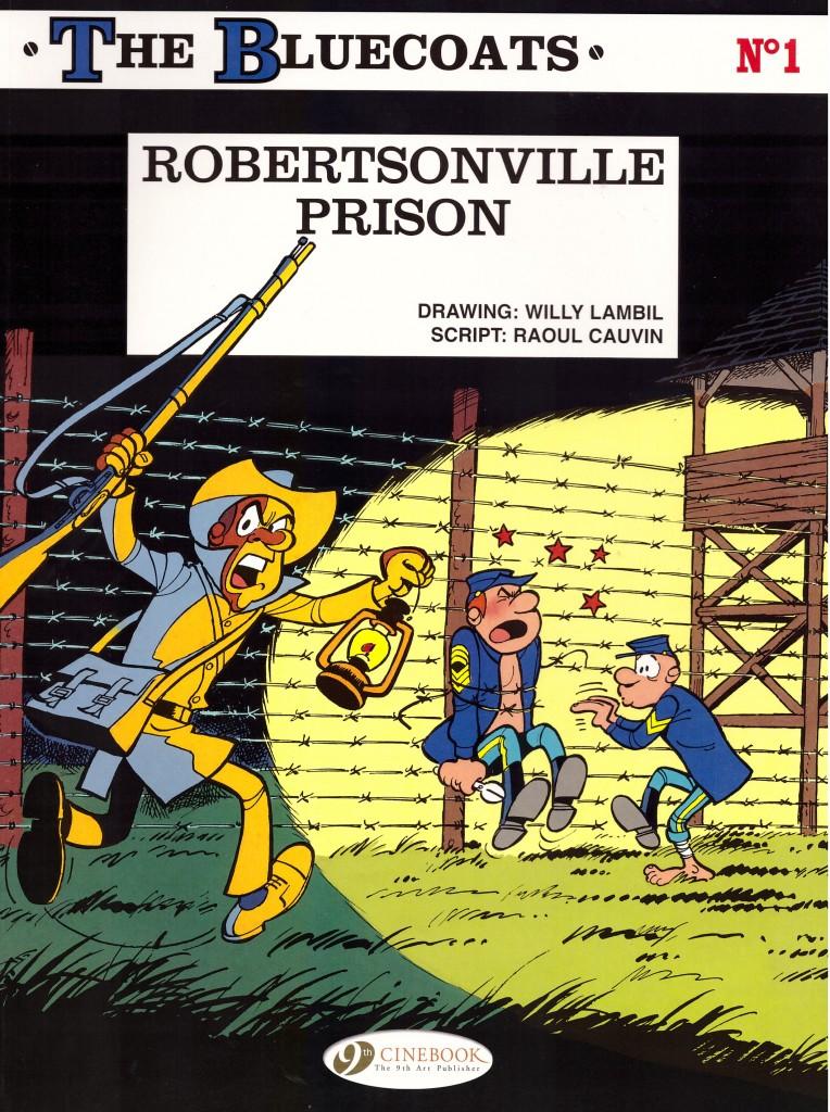 The Bluecoats: Robertsville Prison