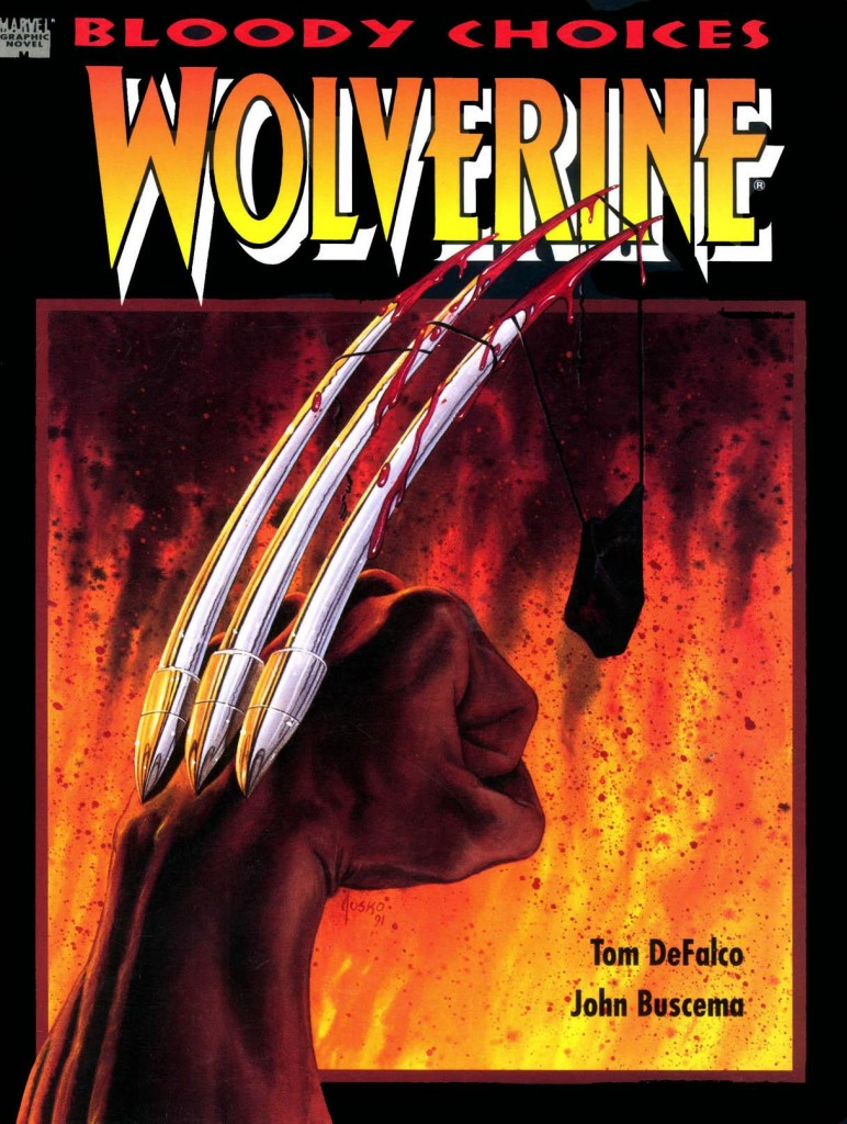 Wolverine: Bloody Choices