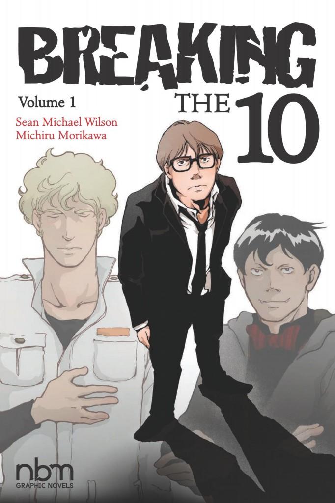 Breaking the 10 Volume 1