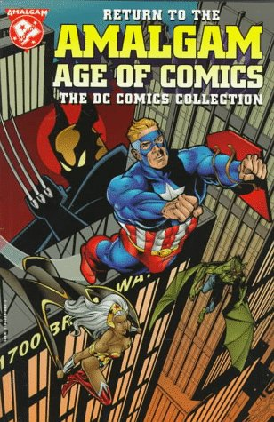 Return to the Amalgam Age of Comics: The DC Collection