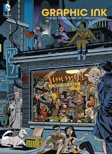 Graphic Ink: The DC Comics Work of Darwyn Cooke