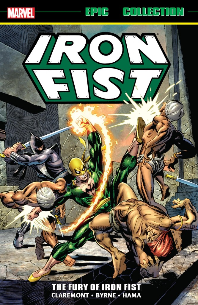 Marvel Epic Collection: Iron Fist – The Fury of Iron Fist