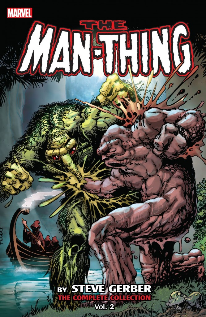 Man-Thing by Steve Gerber: The Complete Collection Volume 2
