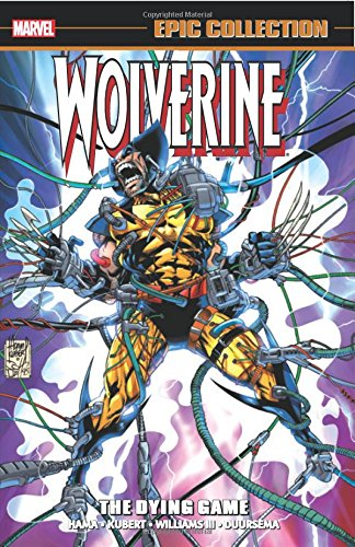 Marvel Epic Collection: Wolverine – The Dying Game