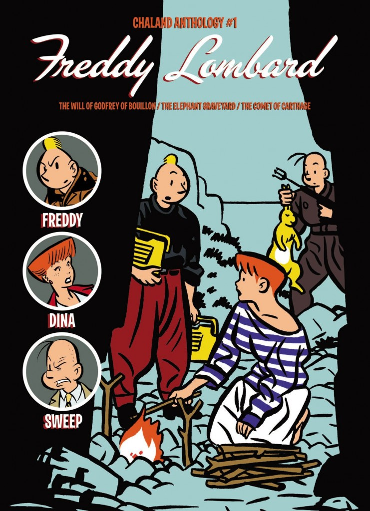 Chaland Anthology #1: Freddy Lombard